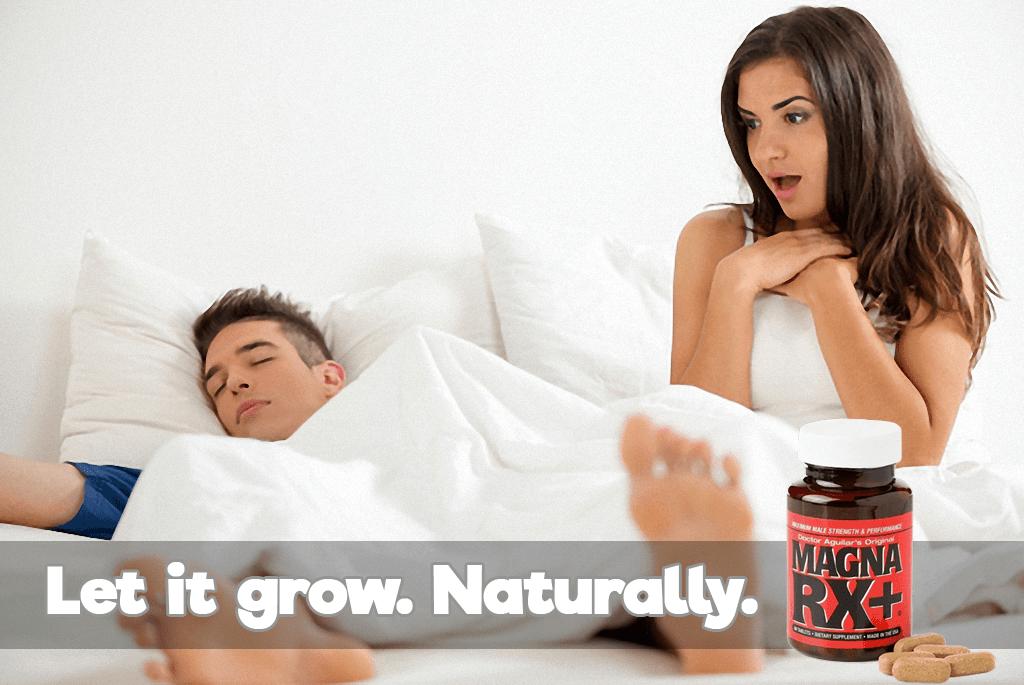 MagnaRX+ Let It Grow Naturally